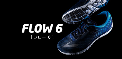 FLOW 6[フロー 6]